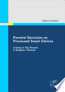 Parental Decisions On Processed Snack Choices Book PDF