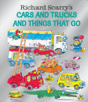 Richard Scarry s Cars and Trucks and Things That Go  Birthday Edition  Book