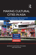 Making Cultural Cities in Asia