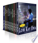 Low Kay Hwa Box Set Collection  10 books in 1