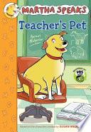 Martha Speaks: Teacher's Pet