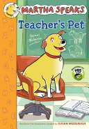Martha Speaks  Teacher s Pet