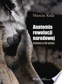 Anatomia rewolucji narodowej. Boliwia w XX wieku