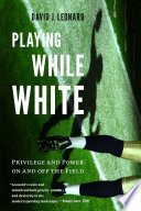 Playing While White Book