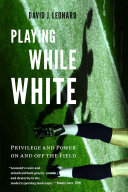Playing While White Pdf/ePub eBook