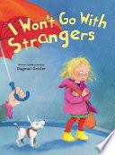 I Won t Go With Strangers