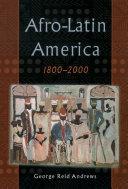 Afro-Latin America, 1800-2000 Pdf/ePub eBook