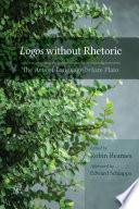 Logos Without Rhetoric