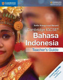 Books - Cambridge Igcse� Bahasa Indonesia Teachers Book | ISBN 9781316600092