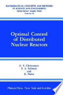 Optimal Control Of Distributed Nuclear Reactors Book PDF
