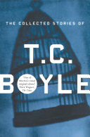 The Collected Stories Of T.Coraghessan Boyle Pdf/ePub eBook