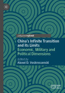 China s Infinite Transition and Its Limits