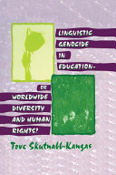 Linguistic Genocide in Education--or Worldwide Diversity and Human Rights? [Pdf/ePub] eBook