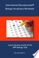 International Baccalaureate Biology Vocabulary Workbook