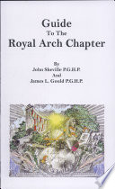 Guide to the Royal Arch Chapter - John Sheville, James L