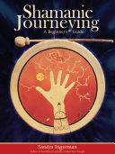 Shamanic Journeying [Pdf/ePub] eBook