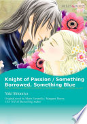 KNIGHT OF PASSION   SOMETHING BORROWED  SOMETHING BLUE Book