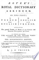 Boyer's Royal Dictionary abridged ... The seventeenth edition, carefully corrected and improved ... By J. C. Prieur