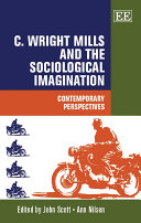 C  Wright Mills and the Sociological Imagination