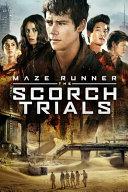 Maze Runner the Scorch Trials