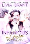 Infamous Love  A Black Light Prequel