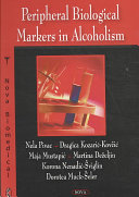 Peripheral Biological Markers in Alcoholism