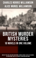 BRITISH MURDER MYSTERIES – 10 Novels in One Volume: House by the Lock, Girl Who Had Nothing, Second Latchkey, Castle of Shadows, The Motor Maid, Guests of Hercules, Brightener and more Pdf/ePub eBook