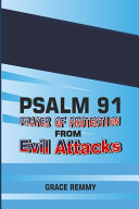 Psalm 91 Prayer of Protection from Evil Attacks