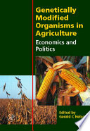 Genetically Modified Organisms in Agriculture Book