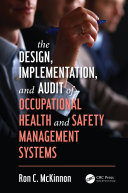 The Design  Implementation  and Audit of Occupational Health and Safety Management Systems