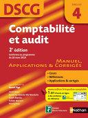 Comptabilité et audit - DSCG - épreuve 4 - Manuel, applications et corrigés