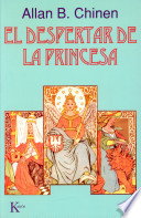 El Despertar de la princesa  : cuentos clásicos de mujeres y lo femenino heroico