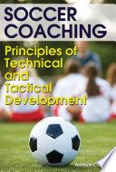Soccer Coaching   Principles of Technical and Tactical Development Book