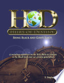 Heirs Of Destiny Being Black And God S Elect