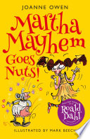 Martha Mayhem Goes Nuts