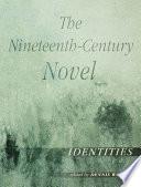 The Nineteenth-Century Novel: Identities