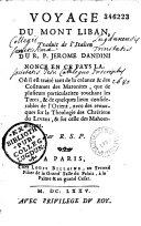 Voyage du Mont Liban, traduit de l'italien du R. P. Jérôme Dandini, nonce en ce pays-là... par R. S. P. [Richard Simon]