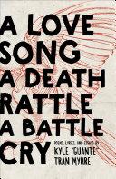 A Love Song, A Death Rattle, A Battle Cry [Pdf/ePub] eBook