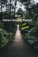 2020 Nature Weekly Planner for Nurses