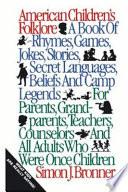 """American Children's Folklore"" by Simon J. Bronner"