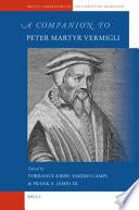 A Companion To Peter Martyr Vermigli Book PDF
