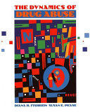The Dynamics Of Drug Abuse