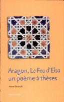 Aragon, Le fou d'Elsa