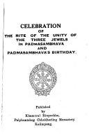 Celebration Of The Rite Of The Unity Of The Three Jewels In Padmasambhava And Padmasambhava S Birthday