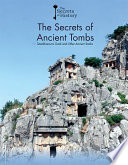 The Secrets Of Ancient Tombs