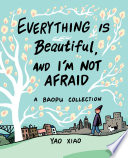 Everything Is Beautiful, and I'm Not Afraid image