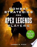 Combat Strategies for Apex Legends Players
