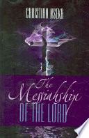 The Messiahship of the Lord Book
