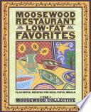 Moosewood Restaurant Low-Fat Favorites