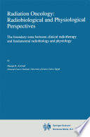Radiation Oncology  Radiobiological And Physiological Perspectives